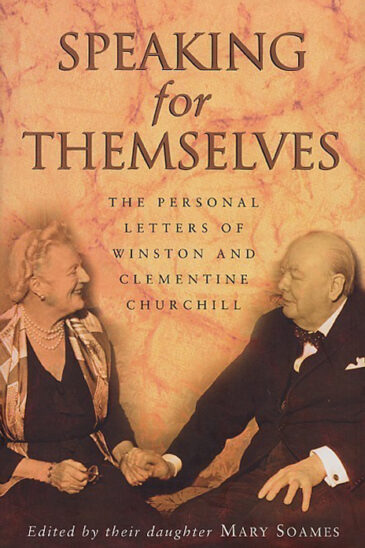 Mary Soames (Ed.), Speaking for Themselves: The Personal Letters of Winston and Clementine Churchill