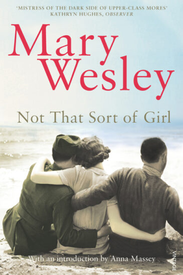 Mary Wesley, Not That Sort of Girl