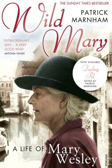 Patrick Marnham, Wild Mary: A Life of Mary Wesley