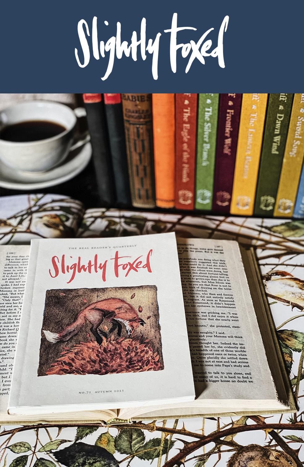 New from Slightly Foxed, Autumn 2021 | Issue 71 of Slightly Foxed Magazine