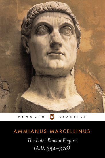Ammianus Marcellinus, The Later Roman Empire