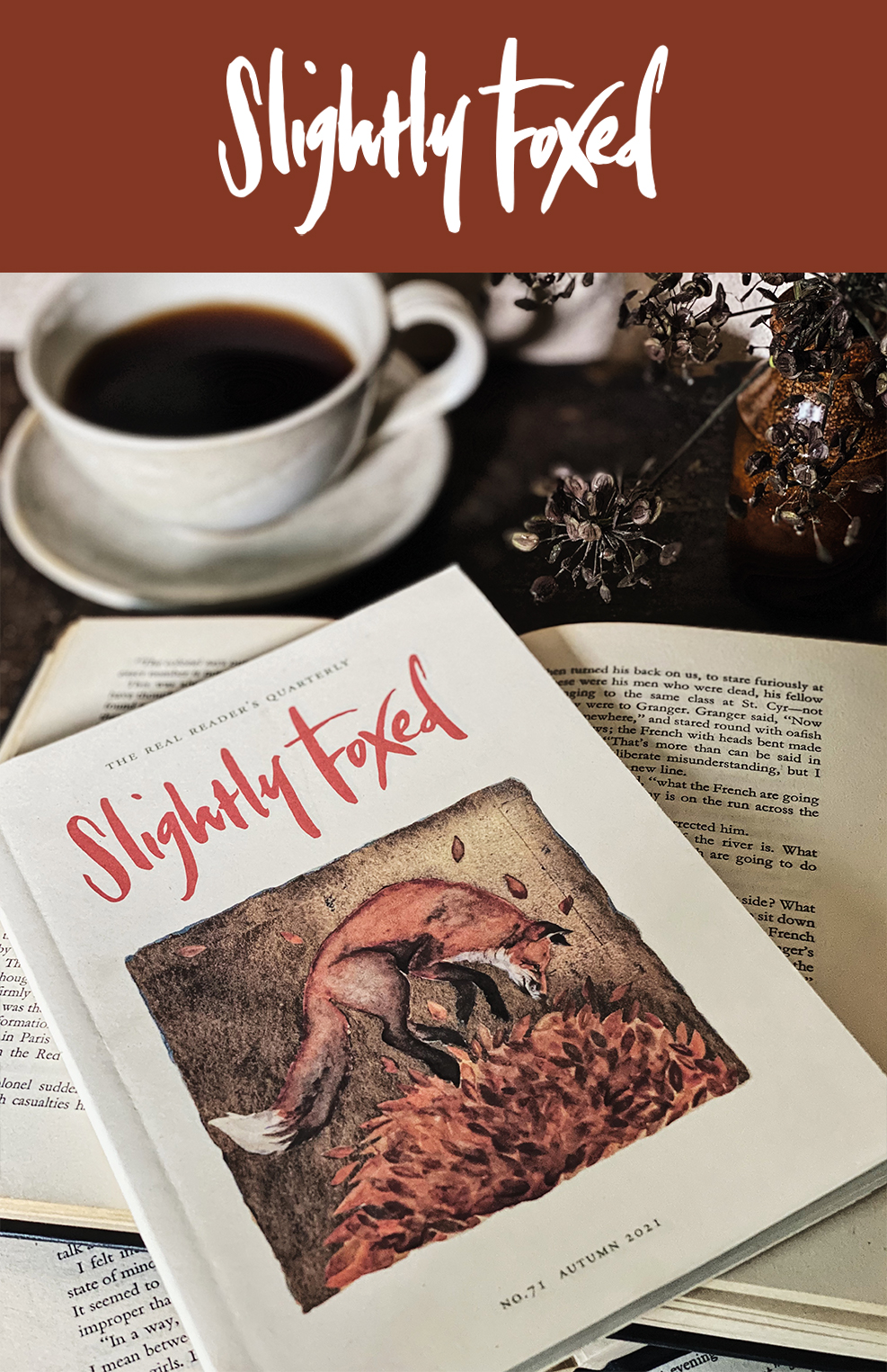 A Celebration of Slightly Foxed Readers | Issue 71, Slightly Foxed magazine