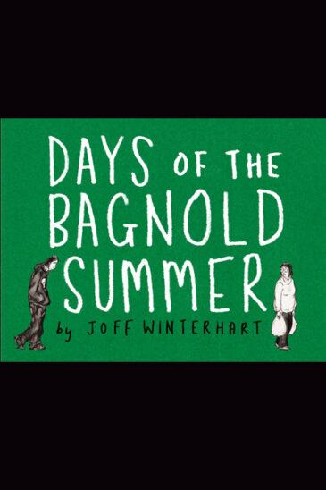 Joff Winterhart, Days of the Bagnold Summer